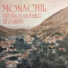 Libri di seconda mano: MONACHIL HISTORIA DE UN PUEBLO DE LA SIERRA – MANUEL TITOS MARTINEZ COORDINADOR. Lote 119515195