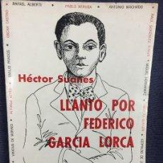 Libros de segunda mano: LLANTO POR FEDERICO GARCÍA LORCA HÉCTOR SUANES ALBERTI NERUDA MACHADO HERNÁNDEZ 1976. Lote 119840475