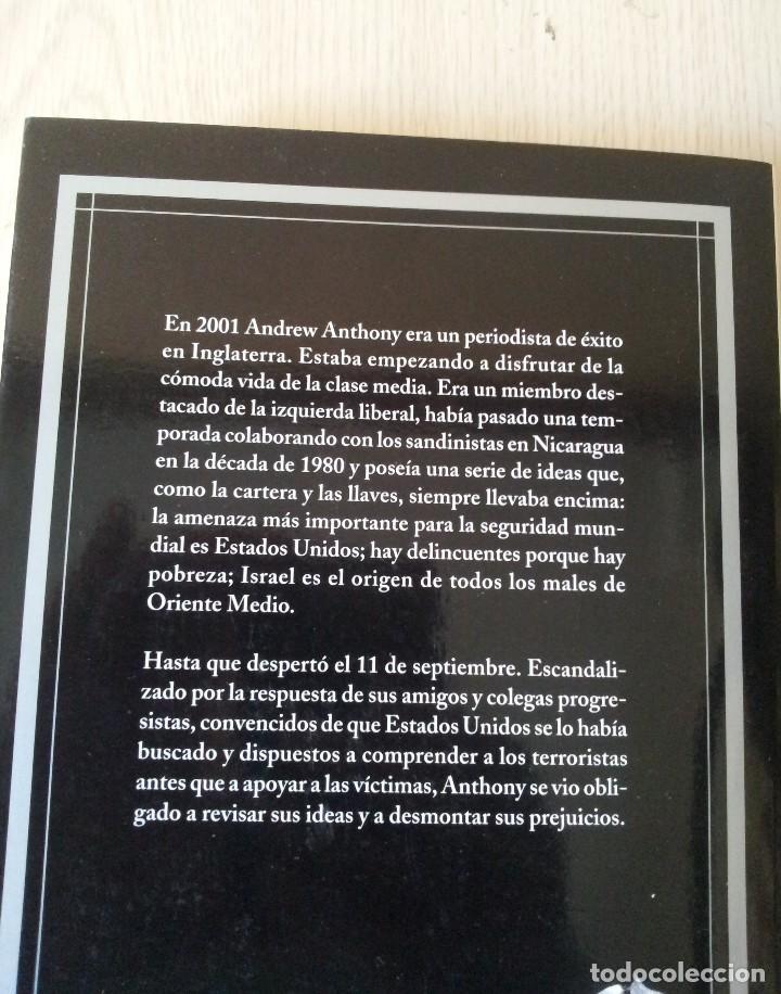 Libros de segunda mano: ANDREW ANTHONY - EL DESENCANTO, EL DESPERTAR DE UN IZQUIERDISTA DE TODA LA VIDA - PLANETA 2009 - Foto 2 - 120181051