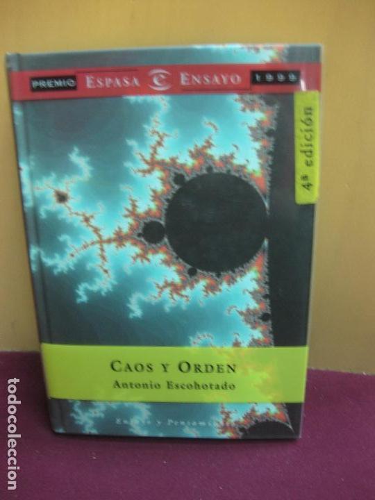 CAOS Y ORDEN. ANTONIO ESCOHOTADO. ESPASA, 2000 (Libros de Segunda Mano (posteriores a 1936) - Literatura - Ensayo)