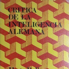 Libros de segunda mano: CRÍTICA DE LA INTELIGENCIA ALEMANA / HUGO BALL . BARCELONA : EDHASA, 1971. . Lote 121073391