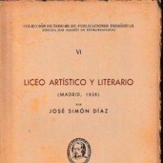 Libros de segunda mano - LICEO ARTÍSTICO Y LITERARIO, MADRID 1868 (J. SIMÓN, 1947) SIN USAR - 121268947