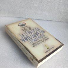 Livres d'occasion: LA LITERATURA NORTEAMERICANA Y OTROS ENSAYOS. CESARE PAVESE. EDIC.B. 1987. Lote 121348619