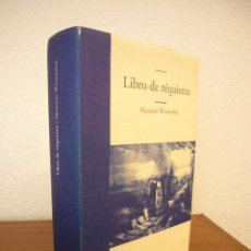 Libros de segunda mano: MAURICIO WIESENTHAL: LIBRO DE RÉQUIEMS (EDHASA, 2004) TAPA DURA. PRIMERA EDICIÓN.. Lote 121522303