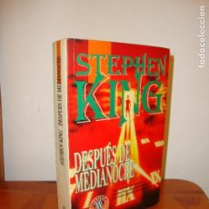 Libros de segunda mano: DESPUÉS DE MEDIANOCHE - STEPHEN KING - EDICIONES B, MUY BUEN ESTADO, PRIMERA EDICIÓN: 1992. Lote 121643211