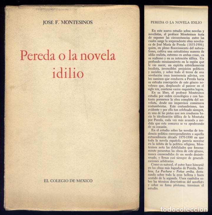 MONTESINOS, JOSÉ F. PEREDA Ó LA NOVELA IDILIO. MÉXICO, 1961. PRIMERA EDICIÓN. (Libros de Segunda Mano (posteriores a 1936) - Literatura - Ensayo)