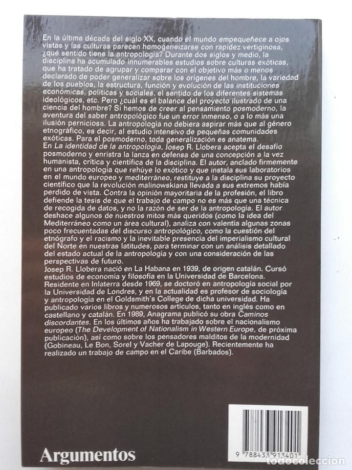 Libros de segunda mano: LA IDENTIDAD DE LA ANTROPOLOGIA - Josep R. Llobera - EDITORIAL ANAGRAMA - Foto 2 - 121910879