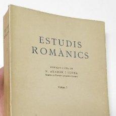 Libros de segunda mano: ESTUDIS ROMÀNICS. VOLUM I - R. ARAMON I SERRA (I.E.C. 1947-1948). Lote 122017451