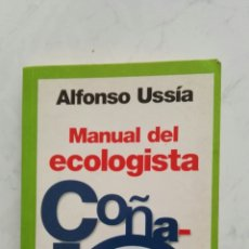 Libros de segunda mano: MANUAL DEL ECOLOGISTA COÑAZO. Lote 123291892