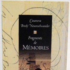 Libros de segunda mano: FRAGMENTS DE MÉMOIRES - JACQUES CASANOVA DE SEINGALT, BRODY NEUENSCHWANDER. Lote 123298311