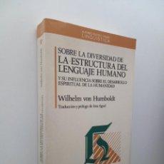 Livres d'occasion: SOBRE LA DIVERSIDAD DE LA ESTRUCTURA DEL LENGUAJE HUMANO - WILHELM VON HUMBOLDT. Lote 124418487