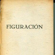 Libros de segunda mano: FIGURACIÓN- MANUEL ORTEGA Y GASET. Lote 124481983