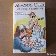 Libros de segunda mano: EL BOSQUE SONRIENTE.- ALFONSO USSÍA.. Lote 125340003