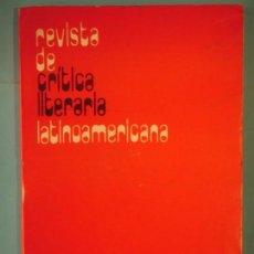 Libros de segunda mano: REVISTA DE CRITICA LITERARIA LATINOAMERICANA Nº 2 - MARIO BENEDETTI Y OTROS - INTISOL EDITORES 1975 . Lote 125425791