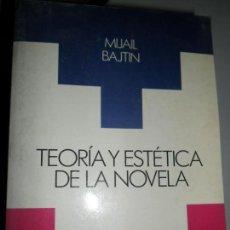Libros de segunda mano: TEORÍA Y ESTÉTICA DE LA NOVELA, MIJAIL BAJTIN, ED. TAURUS. Lote 126044031