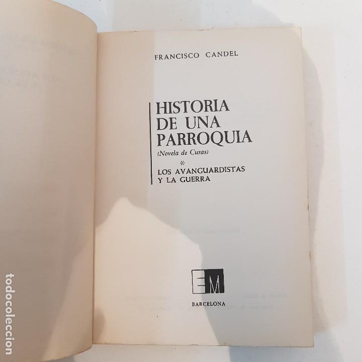 Libros de segunda mano: HISTORIA DE UNA PARROQUIA- F. CANDEL . 1971 - Foto 3 - 126054287