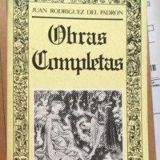Libros de segunda mano: OBRAS COMPLETAS.- JUAN RODRIGUEZ DEL PADRÓN. EDIC- CÉSAR HERNÁNDEZ.EDITORA NACIONAL, 1982. Lote 126081431