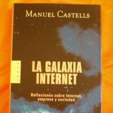 Libros de segunda mano: LA GALAXIA DE INTERNET. Lote 126162575