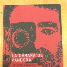 Libros de segunda mano: LA CÁMARA DE PANDORA. JOAN FONTCUBERTA. GUSTAVO GILI. Lote 126355935