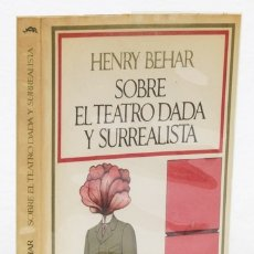 Livros em segunda mão: BEHAR, HENRY: SOBRE EL TEATRO DADA Y SURREALISTA (BARRAL EDITORES) (CB). Lote 50489530