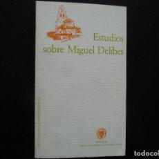 Gebrauchte Bücher - ESTUDIOS SOBRE MIGUEL DELIBES. UNIVERSIDAD COMPLUTENSE. - 126632175