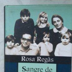 Libros de segunda mano: SANGRE DE MI SANGRE LA AVENTURA DE LOS HIJOS. Lote 127521574