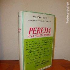 Libros de segunda mano: PEREDA O LA NOVELA IDILIO - JOSE F. MONTESINOS - CASTALIA, TELA CON SOBRECUBIERTA, MUY BUEN ESTADO. Lote 127524447