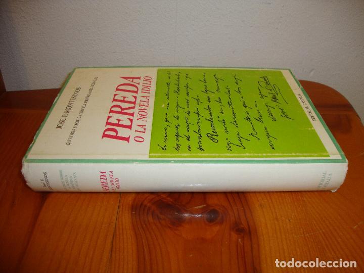 Libros de segunda mano: PEREDA O LA NOVELA IDILIO - JOSE F. MONTESINOS - CASTALIA, TELA CON SOBRECUBIERTA, MUY BUEN ESTADO - Foto 2 - 127524447