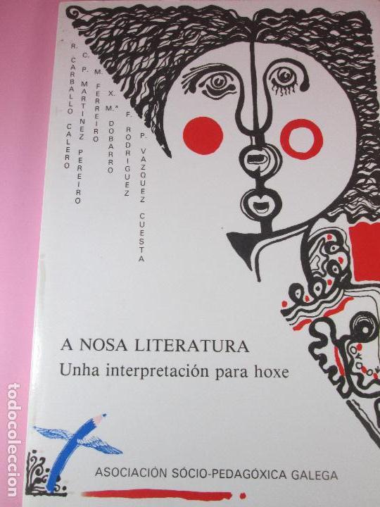 Libros de segunda mano: libro-a nosa literatura-unha interpretación para hoxe-1982-os xoves literarios-a.c.alexandre bóveda- - Foto 10 - 127978855