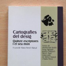 Libri di seconda mano: MARIA MARCÈ MARÇAL (COORDINADORA) - CARTOGRAFIES DEL DESIG. QUINZE ESCRIPTORES I EL SEU MÓN. Lote 128279715