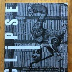 Libros de segunda mano: ECLIPSE REVISTA LITERARIA, NUMERO 15 LA IDENTIDAD. Lote 128630987