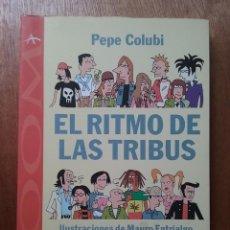 Gebrauchte Bücher - EL RITMO DE LAS TRIBUS, PEPE COLUBI, MAURO ENTRIALGO, ALBA EDITORIAL, 2007 - 128671991