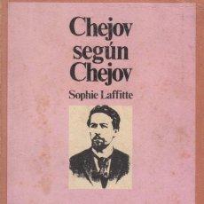 Libros de segunda mano: CHEJOV SEGÚN CHEJOV. SOPHIE LAFFITTE (1972). Lote 129991747