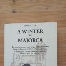 Libros de segunda mano: A WINTER IN MAJORCA. Lote 130783536