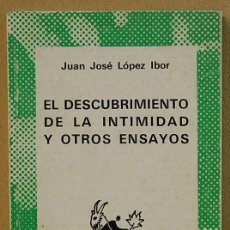 Libros de segunda mano: EL DESCUBRIMIENTO DE LA INTIMIDAD Y OTROS ENSAYOS.J.JOS ELOPEZ IBOR.COL AUSTRAL Nº1584. Lote 131037116