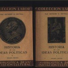 Libros de segunda mano: HISTORIA DE LAS IDEAS POLÍTICAS (2 VOL) RAYMOND G. GETTELL LABOR 1937 GASTOS DE ENVIO GRATIS. Lote 131080696