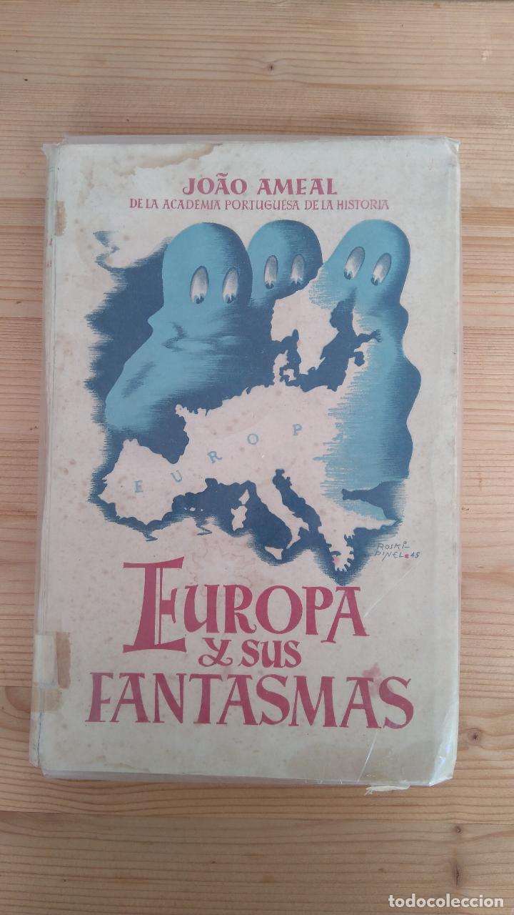 EUROPA Y SUS FANTASMAS (Libros de Segunda Mano (posteriores a 1936) - Literatura - Ensayo)