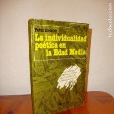 Libros de segunda mano: LA INDIVIDUALIDAD POÉTICA EN LA EDAD MEDIA - PETER DRONKE - ALHAMBRA, RARO. Lote 131594594