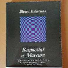 Libros de segunda mano: RESPUESTAS A MARCUSE. JÜRGEN HABERMAS. ANAGRAMA EDITORIAL.. Lote 131629646