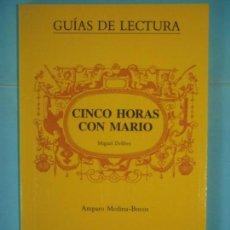 Libros de segunda mano: CINCO HORAS CON MARIO (GUIA DE LECTURA) - AMPARO MEDINA BOCOS - ALHAMBRA, 1987, 1ª ED (NUEVO). Lote 131683926