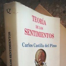 Libros de segunda mano: TEORÍA DE LOS SENTIMIENTOS. CARLOS CASTILLA DEL PINO. TUSQUETS. Lote 131848197