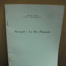 Libros de segunda mano: MARAGALL I LA BEN PLANTADA. ANTONI COMAS. . Lote 131904342