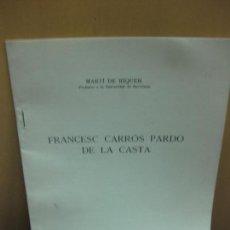Libros de segunda mano: MARTI DE RIQUER. FRANCESC CAPARROS PARDO DE LA CASTA. . Lote 131976302