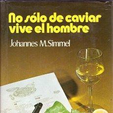 Livres d'occasion: NO SÓLO DE CAVIAR VIVE EL HOMBRE. Lote 64236094