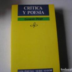 Libros de segunda mano: CRITICA Y POESIA.- GERARDO DIEGO.- JÚCAR, 1984M, 1ª EDIC.. Lote 132891030