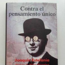 Gebrauchte Bücher - CONTRA EL PENSAMIENTO ÚNICO - JOAQUÍN ESTEFANÍA - ED. TAURUS - 132938230
