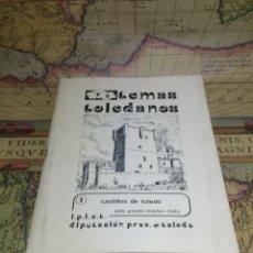 Libros de segunda mano: TEMAS TOLEDANOS 1 CASTILLOS DE TOLEDO - JULIO PORRES MARTIN CLETO. Lote 133130302