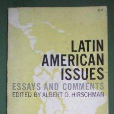 Libros de segunda mano - HIRSCHMAN, Albert O: LATIN AMERICAN ISSUES. Essays and comments. Nueva York, 1961. - 133403158