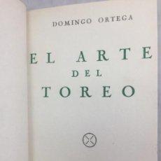 Libros de segunda mano: EL ARTE DEL TOREO 1950 DOMINGO ORTEGA LÁMINA TORO PRIMIGENIO EX LIBRIS ENCUADERNADO MEDIA PIEL.. Lote 133436898