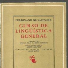 Libri di seconda mano: FERDINAND DE SAUSSURE. CURSO DE LINGUISTICA GENERAL. LOSADA. Lote 214738063